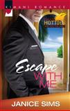Escape with Me, Janice Sims, 0373863020