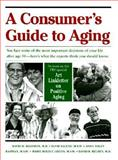 A Consumer's Guide to Aging, Solomon, David H. and Salend, Elyse, 0801843022