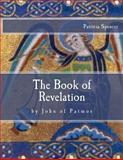 The Book of Revelation, Patricia Spencer, 1490583025