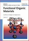 Functional Organic Materials : Syntheses, Strategies and Applications, , 3527313028