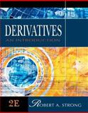 Derivatives : An Introduction, Strong, Robert A., 0324273029