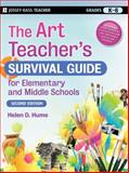 The Art Teacher's Survival Guide for Elementary and Middle Schools 2nd Edition
