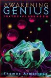 Awakening Genius in the Classroom, Armstrong, Thomas, 0871203022