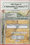 Map of Chittenden County Vermont 1857, J Chace, 0911653023