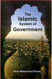 The Islamic System of Government, Shirazi, Imam Muhammad, 1903323029