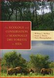 The Ecology and Conservation of Seasonally Dry Forests in Asia, , 1935623028