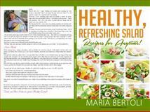 Healthy Refreshing Salad Recipes for Anytime, Maria Bertoli, 1941943020