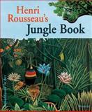 Henri Rousseau's Jungle Book, Doris Kutschbach, 379133302X