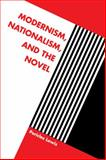 Modernism, Nationalism, and the Novel, Lewis, Pericles, 0521033020