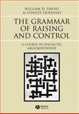 The Grammar of Raising and Control : A Course in Syntactic Argumentation, Davies, William D. and Dubinsky, Stanley, 0631233024
