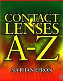 Contact Lenses A-Z, Efron, Nathan, 0750653027