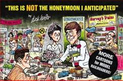 This Is Not the Honeymoon I Anticipated, Richard Hafer, 0890243026