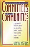 Turning Committees into Communities, Roberta Hestenes, 0891093028