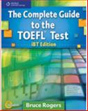The Complete Guide to the TOEFL Test, Rogers, Bruce and Sturdy, Charlotte M., 1413023029