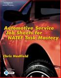 Automotive Service Job Sheets for NATEF Task Master, Hadfield, Chris (Chris Hadfield), 1418073024