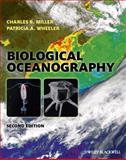 Biological Oceanography, Miller, Charles B. and Wheeler, Patricia A., 144433302X
