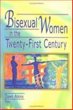 Bisexual Women in the Twenty-First Century, Atkins, Dawn, 1560233028