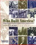 Who Built America? : To 1877, Brier and American Social History Project Staff, 1572593024