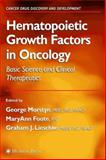 Hematopoietic Growth Factors in Oncology : Basic Science and Clinical Therapeutics, , 1588293025