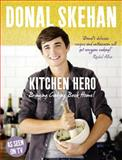 Kitchen Hero, Donal Skehan, 0007383029