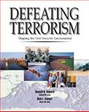 Defeating Terrorism : Shaping the New Security Environment, Howard, Russell and Sawyer, Reid, 0072873027
