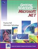 Getting Started with Microsoft. NET, Digital Content Factory Staff, 0131413023