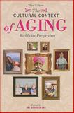 The Cultural Context of Aging 3rd Edition