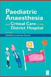 Pediatric Anesthesia and Critical Care in the Hospital, , 0750643021