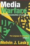 Media Warfare Vol. 3 : The Americanization of Language, Lasky, Melvin J. and Lasky, Melvin, 076580302X