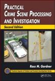 Practical Crime Scene Processing and Investigation 2nd Edition