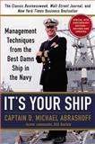 It's Your Ship, D. Michael  Abrashoff, 145552302X
