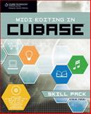 Midi Editing in Cubase Skill, Pacey, Steve, 1598633023