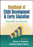 Handbook of Child Development and Early Education : Research to Practice, Barbarin, Oscar A., 1606233025