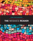 The Mosaics Reader, Flachmann, Kim, 0205823025