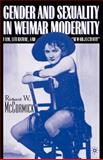Gender and Sexuality in Weimar Modernity : Film, Literature, and New Objectivity, McCormick, Richard W., 031229302X