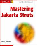 Mastering Jakarta Struts, James Goodwill, 0471213020