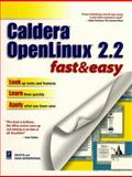 Caldera OpenLinux 2.2 Fast and Easy, Witherspoon, Coletta, 0761523022