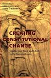 Creating Constitutional Change 9780813923024