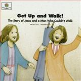 Get up and Walk!, Patricia L. Nederveld, 1562123025