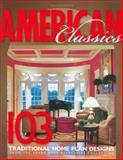 American Classics Home Plans, Frank Betz, 1932553029