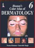 Bhutani's Color Atlas of Dermatology, Khanna, Neena, 9351523020