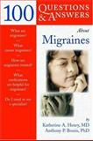 100 Questions and Answers about Migraine Headache 9780763733025