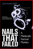Nails That Failed, J. John Portera D., 1491833025