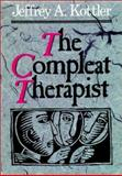The Compleat Therapist, Kottler, Jeffrey A., 1555423027