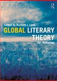 Global Literary Theory : An Anthology, , 041578302X