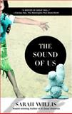 The Sound of Us, Sarah Willis, 0425203026