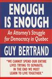 Enough Is Enough, Guy Bertrand, 155022302X