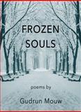 Frozen Souls, Mouw, Gudrun, 1941203027