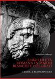 Labra Di Età Romana in Marmi Bianchi e Colorati, Ambrogi, Annarena, 8882653021