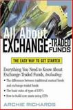 All about Exchange Traded Funds, Richards, Archie M., Jr., 0071393021